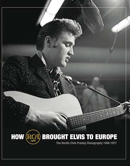 How RCA Brought Elvis To Europe