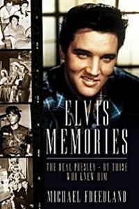 Elvis Memories