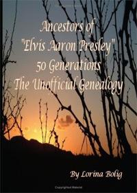 "Ancestors Of ""Elvis Aaron Presley"""