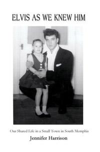 Elvis As We Knew Him