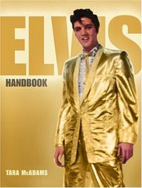 The Elvis Handbook