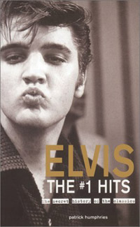 Elvis The #1 Hits: The Secret History Of The Classics