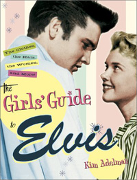Girls' Guide To Elvis