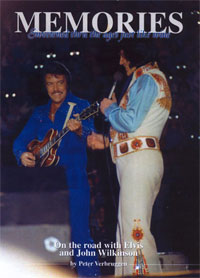 Memories – On The Road With Elvis And John Wilkinson