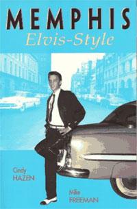 Memphis, Elvis-Style