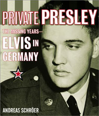 Private Presley: The Missing Years - Elvis In Germany
