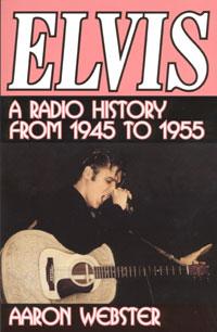 Elvis: A Radio History 1945 - 1955