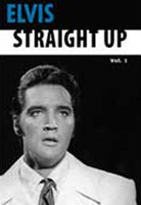 Elvis: Straight Up! Volume 1