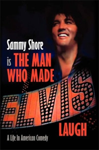 Sammy Shore Is The Man Who Made Elvis Laugh