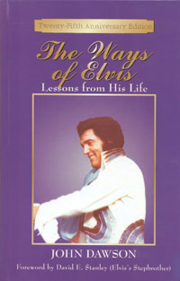 The Ways Of Elvis - Lessons From His Life