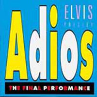 Adios, The Final Performance