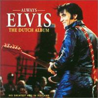 Always Elvis - The Dutch Album