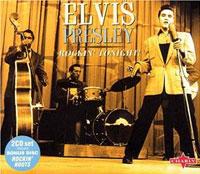 Elvis Presley At The Louisiana Hayride/ The Original Roots Of Elvis Presley