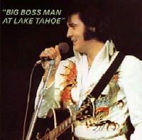 Big Boss Man At Lake Tahoe