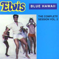 Blue Hawaii - The Complete Session, Volume 2