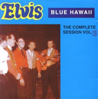 Blue Hawaii - The Complete Session, Volume 3
