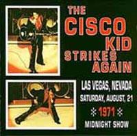 The Cisko Kid Strikes Again