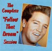 The Complete Follow That Dream Session