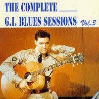 The Complete G.I. Blues Sessions, Volume 3