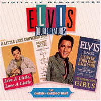 Double Features: Live A Little, Love A Little/ Charro/ The Trouble With Girls/ Change Of Habit
