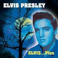 Elvis ... Plus