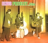 Elvis Presley ... Plus