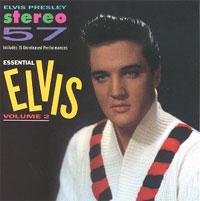 Essential Elvis, Volume 2 - Stereo '57