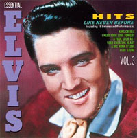 Essential Elvis, Volume 3 - Hits Like Never Before