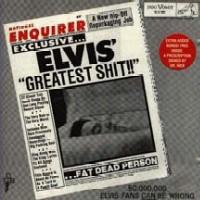 Elvis' Greatest Shit