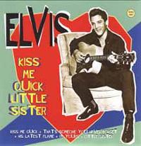 Kiss Me Quick Little Sister