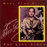 More Pure Elvis - The Lost Album