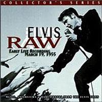 Raw Elvis