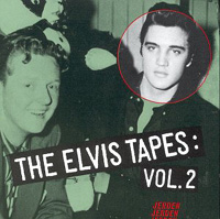 The Elvis Tapes 2