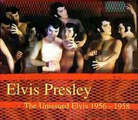 The Unissued Elvis 1956-1958