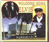 Welcome Home Elvis