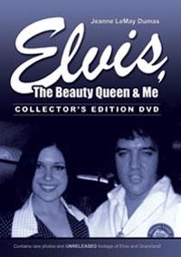 Elvis, The Beauty Queen & Me