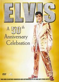 Elvis - A 50th Anniversary Celebration
