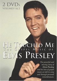 He Touched Me - The Gospel Music Of Elvis Presley