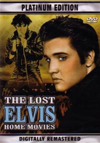 The Lost Elvis Home Movies