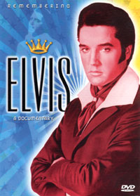 Remembering Elvis - A Documentary