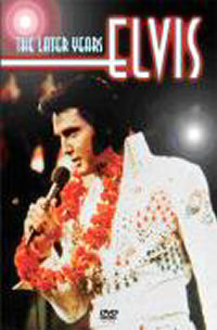 Elvis Presley - The Later Years