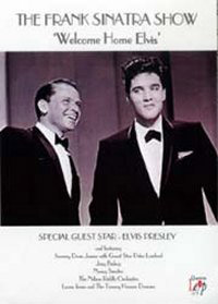 Frank Sinatra Show, The - Welcome Home Elvis