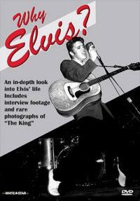 Why Elvis