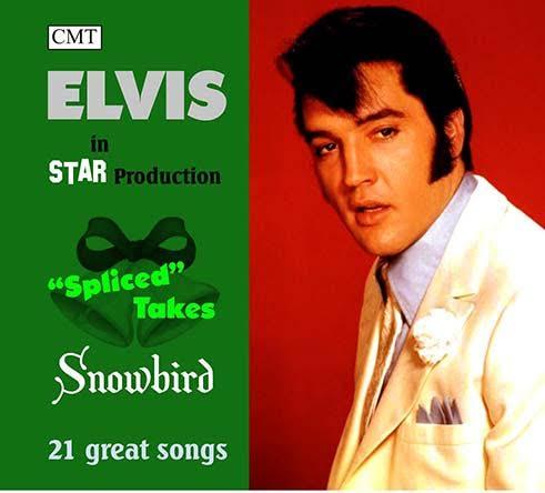 Elvisnews Com Spliced Takes Snowbird Cd Vinyl
